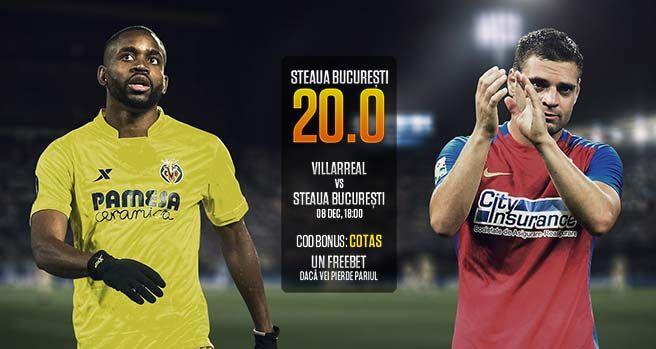 Super ofertă: cotă marită la meciul Villarreal - Steaua Bucureşti